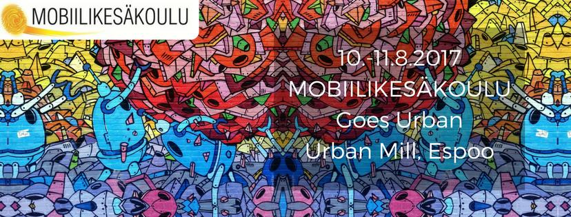 Mobiilikesakoulu Goes Urban