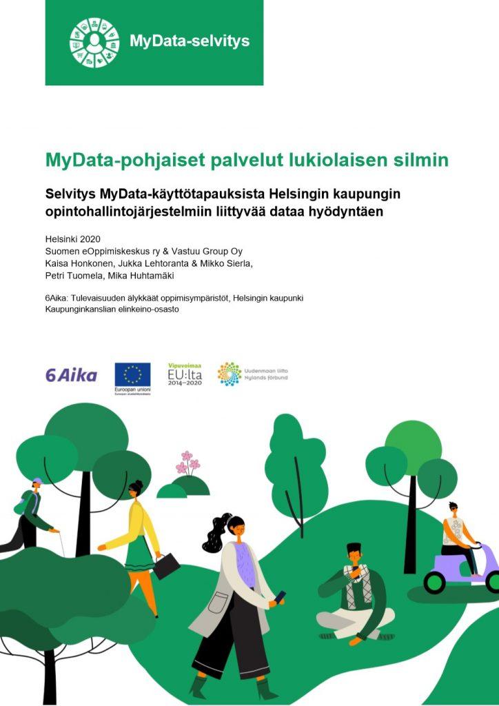 MyData-selvityksen kansi, jossa piirroskuvassa aktiivisia ihmisiä puistomaisessa ympäristössä kävelemässä, juoksemassa, skootterin kyydissä.